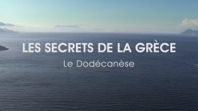 LES SECRETS DE LA GRECE : LE DODECANESE