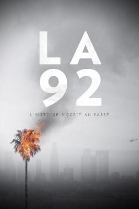 L.A 92: LES EMEUTES