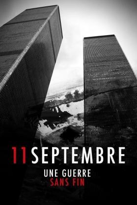 11 SEPTEMBRE : UNE GUERRE SANS FIN