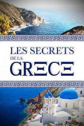 LES SECRETS DE LA GRECE