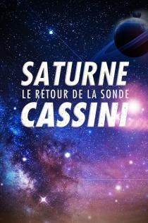 SATURNE : RETOUR DE LA SONDE CASSINI