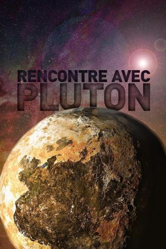 RENCONTRE AVEC PLUTON