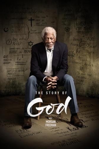 THE STORY OF GOD AVEC MORGAN FREEMAN