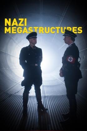 NAZI MEGASTRUCTURES