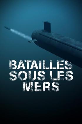 BATAILLES SOUS LES MERS